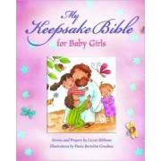 My Baby Keepsake Bible for Baby Girls by Paola Bertolini Grudina