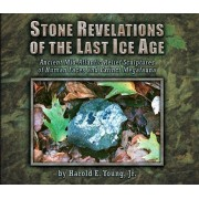 Stone Revelations of the Last Ice Age: Ancient Mid-Atlantic Relief Sculptures of Human Faces and Extinct Megafauna