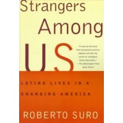 Strangers Among Us by Roberto Suro