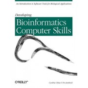 Developing Bioinformatics Computer Skills by Cynthia Gibas