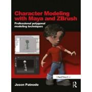 Character Modeling with Maya and ZBrush by Jason Patnode