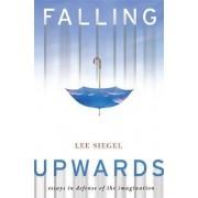 Falling Upwards by Lee Siegel