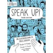Speak Up! by University Douglas M Fraleigh