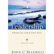 A Leaders Promise for Every Day by John C. Maxwell