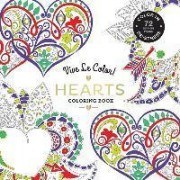 Vive Le Color! Hearts: Adult Coloring Book by Abrams Noterie