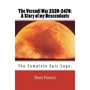The Verendi War 2320-2470: A Story of My Descendants