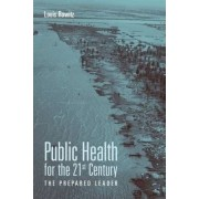 Public Health for the 21st Century by Louis Rowitz