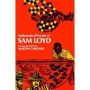 Mathematical Puzzles of Sam Loyd: Volume 2 by Sam Loyd