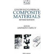 Concise Encyclopedia of Composite Materials by A. Kelly