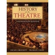History of the Theatre by Oscar Gross Brockett