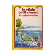 Le vilain petit canard - Hans Christian Andersen - Livre
