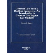 Contract Law from a Drafting Perspective by THOMAS HAGGARD