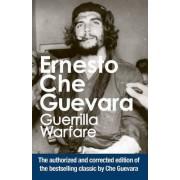 Guerrilla Warfare: Authorised Edition by Ernesto 'Che' Guevara
