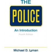 The Police by Michael D. Lyman