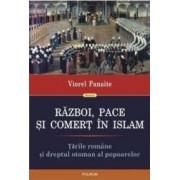 Razboi pace si comert in Islam - Viorel Panaite