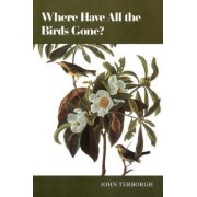 Where Have All the Birds Gone? by John Terborgh