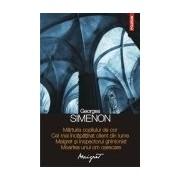 Marturia copilului de cor • Cel mai incapatinat client din lume • Maigret si inspectorul ghinionist • Moartea unui om oarecare