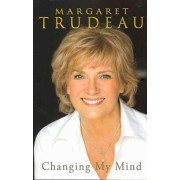 Changing My Mind by Margaret Trudeau
