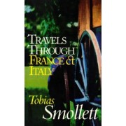Travels Through France and Italy by Tobias Smollett