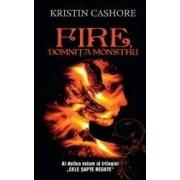 Fire domnita monstru - Vol.2 din seria Cele Sapte Regate - Kristin Cashore