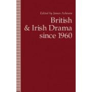 British and Irish Drama Since 1960