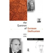 The Question of German Unification by Imanuel Geiss