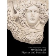 The Miller Collection of Roman Sculpture by Professor Richard Brilliant