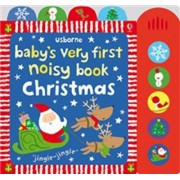 Baby's Very First Noisy Book: Christmas by Stella Baggot