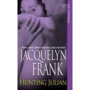 Hunting Julian by Jacquelyn B. Frank