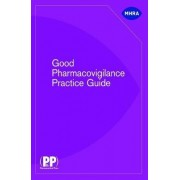 Good Pharmacovigilance Practice Guide by Great Britain: Medicines and Healthcare products Regulatory Agency