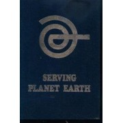 Serving Planet Earth by John S. Haigh