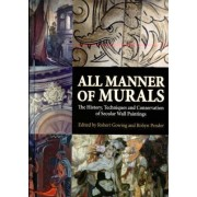 All Manner of Murals by Robert Gowing