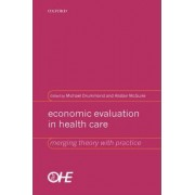 Economic Evaluation in Health Care by Michael Drummond