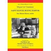 Unamuno: Saint Manuel Bueno, Martyr by Miguel de Unamuno