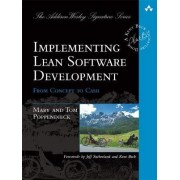 Implementing Lean Software Development by Mary Poppendieck