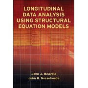 Longitudinal Data Analysis Using Structural Equation Models by John J. McArdle