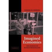 Imagined Economies by Associate Professor Yoshiko M Herrera