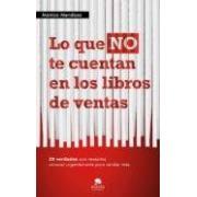 Mendoza Monica Lo Que No Te Cuentan Los Libros De Ventas