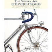 The Golden Age of Handbuilt Bicycles by Jan Heine