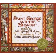 St.George and the Dragon by Margaret Hodges