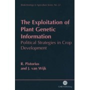 The Exploitation of Plant Genetic Information by Robin Pistorius