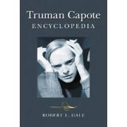 Truman Capote Encyclopedia by Robert L. Gale