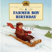 A Farmer Boy Birthday by Laura Ingalls Wilder