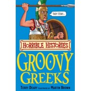 The Horrible Histories - The Groovy Greeks