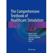 The Comprehensive Textbook of Healthcare Simulation by Adam I. Levine