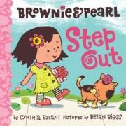 Brownie & Pearl Step Out by Brian Biggs