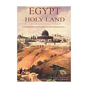 The Holy Land and Egypt: Yesterday and Today