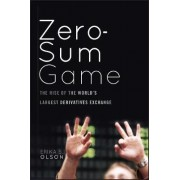 The Zero Sum Game by Erika S. Olson