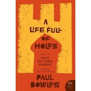 A Life Full of Holes by Larbi Layachi