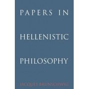 Papers in Hellenistic Philosophy by Jacques Brunschwig